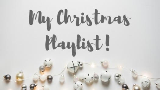 My Christmas Playlist!