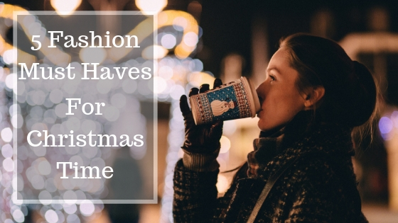 5 Fashion Must Haves