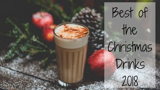 Best of the Christmas Drinks 2018