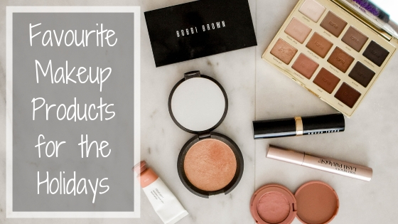 Favourite Makeup Products for the Holidays